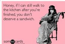 ECARDS & OTHER FUNNIES ( ENTER AT OWN RISK) FOR REAL / by Trixie Crownover