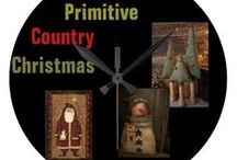 *** PRIMITIVE  COUNTRY CHRISTMAS / Primitive and Country- Christmas and Winter / by Dandy Mariella