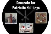 * ✰✰✰ DECOR FOR PATRIOTIC HOLIDAYS ✰✰✰ / by Dandy Mariella