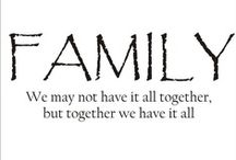 FamiLy Ties...... / Family I have, the family the lives in my heart forever.... / by Nitram Fuel