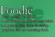 Foodie / My love of food / by Alicia Mercer-Cave