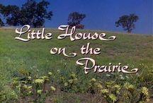 Little House on the Prairie. / by Sheila Thornton