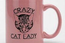 {Crazy Cat Lady} / by Mallory Briolat