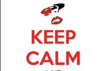 Keep Calm...... / by Rania Loukas