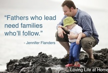 Family | Father Knows Best / Quotes, crafts, and ideas to celebrate Father's Day / by Jennifer Flanders