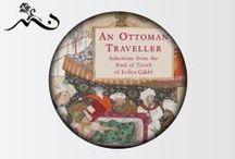 Evliya Çelebi Travelogues / Great traveler, Evliya Çelebi  (March 25(?), 1611 – 1682) (Ottoman Turkish:اوليا چلبى) was an Ottoman Turkish traveler who journeyed through the territory of the Ottoman Empire and neighboring lands over a period of forty years.     more: http://en.wikipedia.org/wiki/Evliya_%C3%87elebi / by Tasarıname