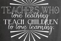 Inspirational quotes for teachers and students / by Sarah Anne's Creative Classroom