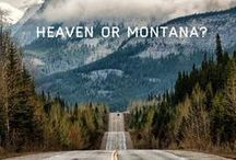 """Best of Montana ᄿ / """"I'm in love with Montana. For other states I have admiration, respect, recognition, even some affection. But with Montana it is love."""" ― John Steinbeck / by JR Reagan @IdeaXplorer"""