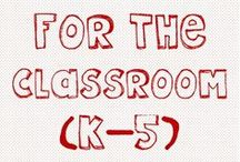 For The Classroom / by The Teacher Treasury