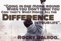 Rocky Balboa / Keep Moving Forward / by Carter Miller