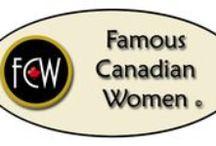 Famous Canadian women / Photo of Canadian women of achievement / by Dawn Monroe