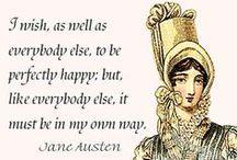 Austen, Jane Austen / Parce que j'aime les livres qu'elle a écrits (...et que j'ai lus : Orgueil et Préjugés, Persuasion, Raison et Sentiment). / by Eloïse Talbot