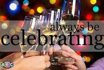 Always Be Celebrating / Everything is worth a celebration.  / by ABC Fine Wine & Spirits