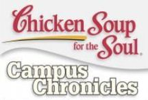 Campus Chronicles / Campus Chronicles is about growing up, making choices, learning lessons, and making the best of your last years as a student. / by Chicken Soup for the Soul