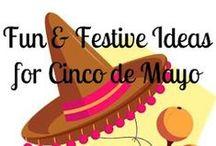 Holiday - Cinco de Mayo / by Tina Miller