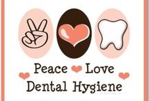 Dental Hygiene / by Shawna
