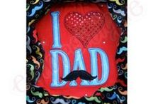 Father's Day Designs / Father's Day Embroidery Designs / by Embroitique