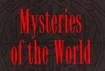 ~ World's Mysteries ~ / by Ramona McCarty