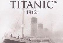 ~ Titanic ~ / by Ramona McCarty