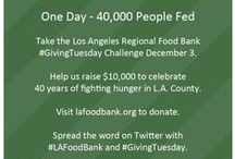 #GivingTuesday  / by Los Angeles Regional Food Bank