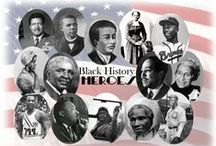Black History / Black History is one of many lows but also great highs. One of great courage, daring, and of great victory. I put down stars and gospel and movies for its part of Black History. / by Denise Horne-Landmesser