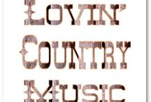 Country Music / by Donna Artioli