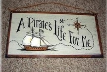 A Pirates Life For Me..... / by Marcy Middleton