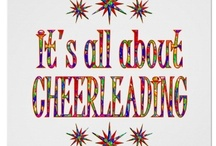 Cheerleading / by Kayla Gulliver