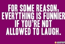 Things that make me laugh!! / We all need to laugh more! / by Shelby Splain