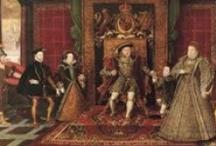 The Tudors / Exploring the Tudor period of history / by hillkat