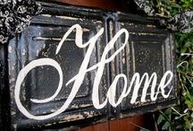 HOME IS WHERE YOUR HEART IS / DECORATING IDEAS / by Nadine Nelson-Quadracci