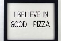 MAMA MIA PIZZA PIZZA !!! / ANYTIME.................ALL THE TIME....NUMMIE NUMMIE !! / by Nadine Nelson-Quadracci