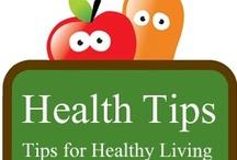 HEALTH TIPS/HOME REMENDIES / by Nadine Nelson-Quadracci
