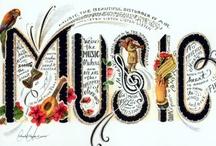 MUSIC TO MY EARS / by Nadine Nelson-Quadracci