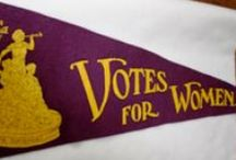 Women's Suffrage / Materials from the fight for the vote  / by Gena Philibert-Ortega