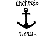Anchors Away / by Kathryn Johnson