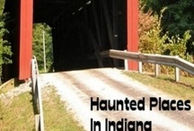 Haunted Places In Indiana / by Haunted Places