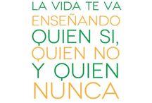 Citas citables / Palabras que merece la pena recordar / by Lina Munera
