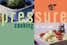 under pressure / pressure cooker recipes / by Diana McLaughlin