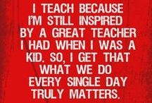To Be a Teacher... / by Lauren DePorre