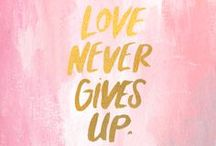 Quotes  / by Jessica Raulerson