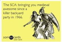 SCA - Just for fun! / A little board for some of the lighter side of the SCA. Because in the end, it's all about having fun right? / by Kingdom of Ealdormere