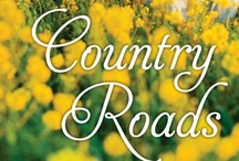 Country Roads / To get you in the mood for Book 2 of the Whisper Horse series.  COUNTRY ROADS  will be published September 17, 2013. / by Nancy Herkness