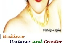 Necklaces - Jewelry - Jewellery by Marisa Angelis  / Necklaces - Jewelry - Jewellery - Handmade -Created & Designed by Marisa H. Angelis - Artist, Painter, Designer, Writer, Poet, Philanthropist, Humanitarian, Promoter www.marisaangelis.com - Australia - Global © Marisa Angelis / by Marisa Angelis