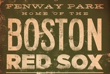 Boston Red Sox / by The Grey Ghost