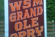 Grand Ole Opry / by Sharon Stewart