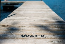 Walk this WAY!  :D / The way I try to walk / by Julie Reynolds Forrest