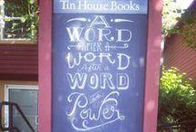 Chalkboard Wisdom / Tin House's weekly chalkboard inspirations. / by Tin House