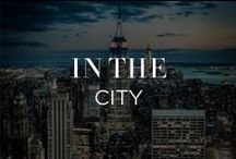 In The City / by INTERMIX