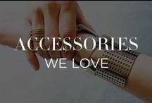 Accessories We Love / by INTERMIX